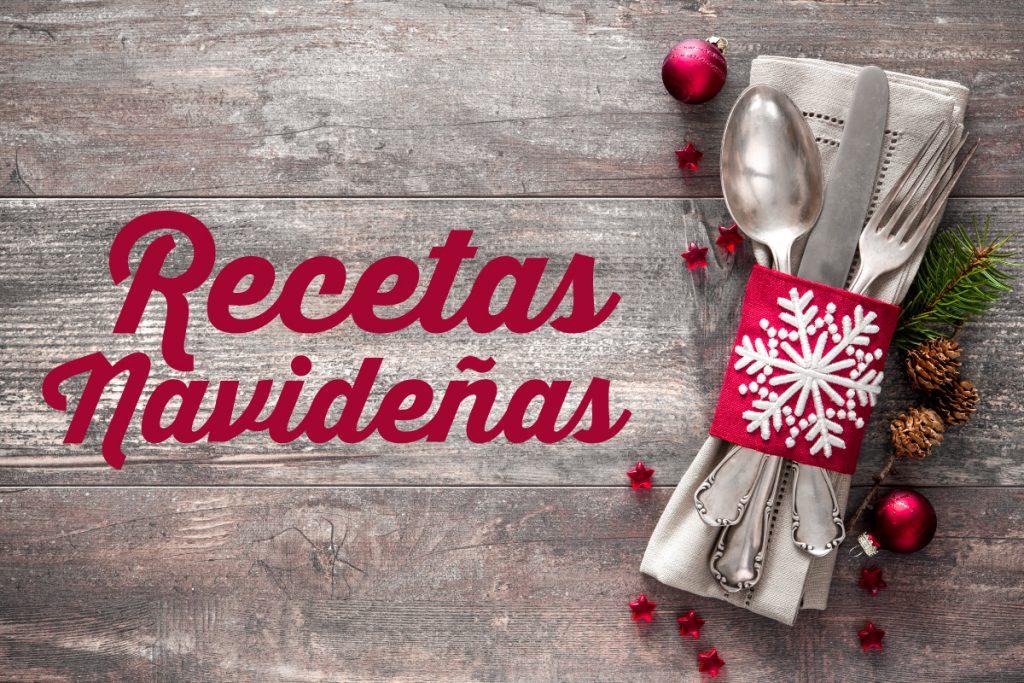post diciembre 2017_Recetas Navideñas